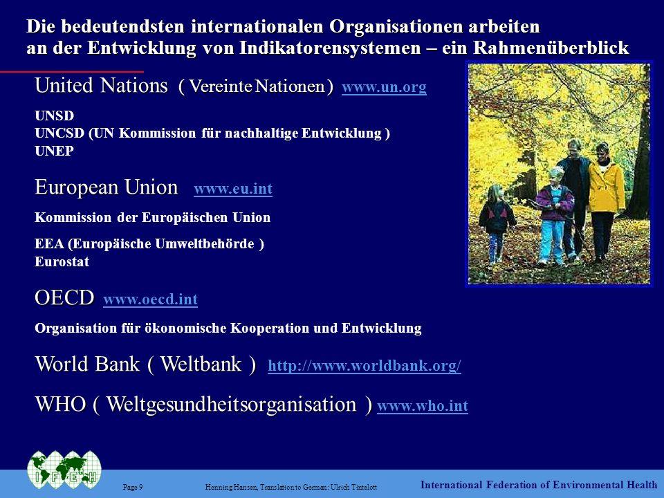 International Federation of Environmental Health Page 9Henning Hansen, Translation to German: Ulrich Tintelott Die bedeutendsten internationalen Organ
