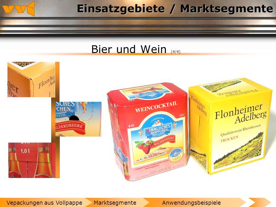 Einsatzgebiete / Marktsegmente Bier und Wein (3/4) AnwendungsbeispieleMarktsegmenteVepackungen aus Vollpappe