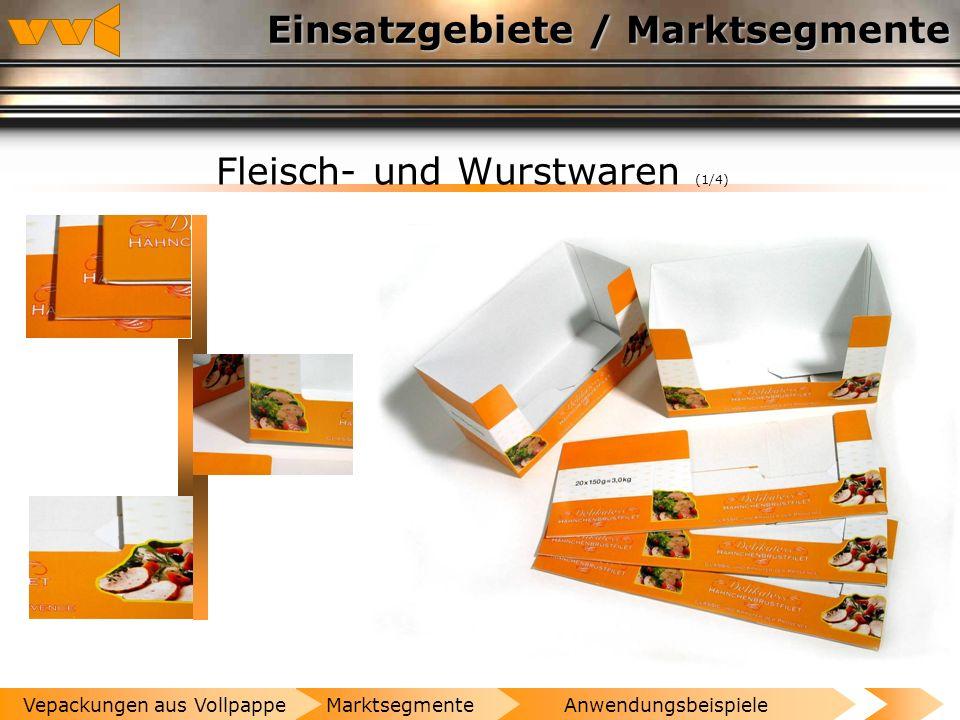 Einsatzgebiete / Marktsegmente Obst und Gemüse (3/3) AnwendungsbeispieleMarktsegmenteVepackungen aus Vollpappe
