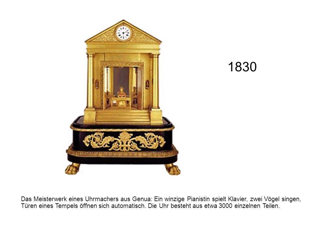 Das Meisterwerk eines Uhrmachers aus Genua: Ein winzige Pianistin spielt Klavier, zwei Vögel singen, Türen eines Tempels öffnen sich automatisch. Die