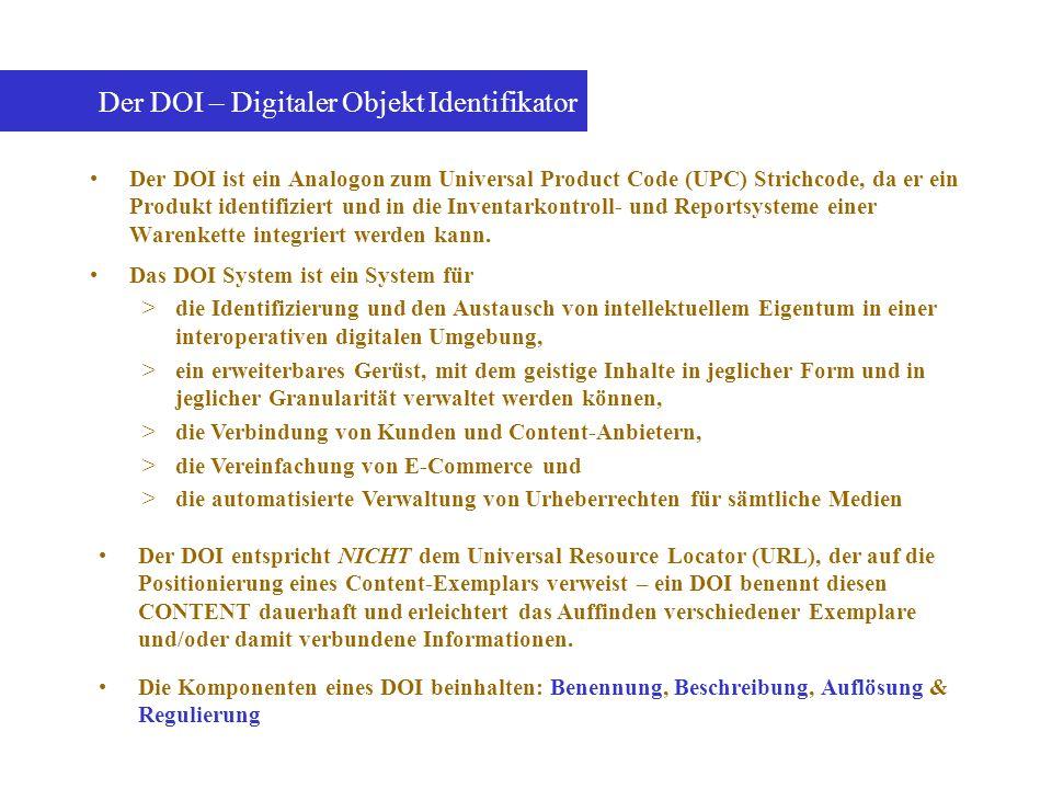 Der DOI ist ein Analogon zum Universal Product Code (UPC) Strichcode, da er ein Produkt identifiziert und in die Inventarkontroll- und Reportsysteme e