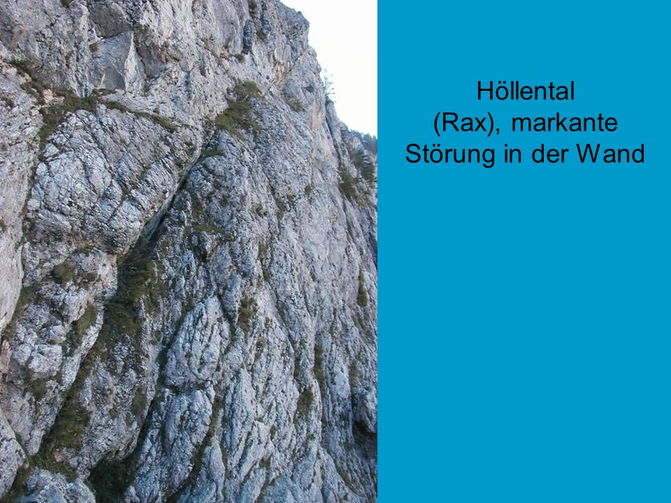 Höllental (Rax), markante Störung in der Wand
