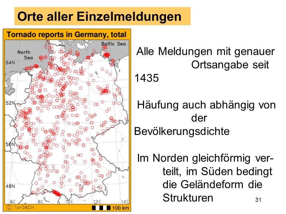 30 Tornadomeldungen von 1800 bis 2000 Variation: öffentliche Wahrnehmung, kein Klimatrend (!?)