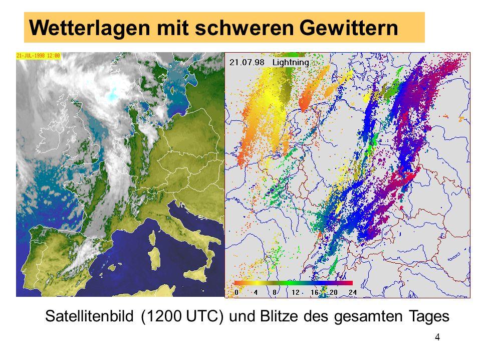 4 Wetterlagen mit schweren Gewittern Satellitenbild (1200 UTC) und Blitze des gesamten Tages