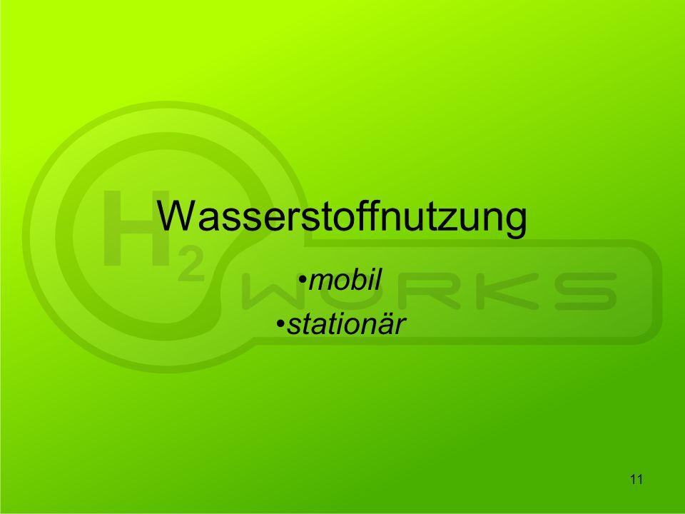 Wasserstoffnutzung mobil stationär 11