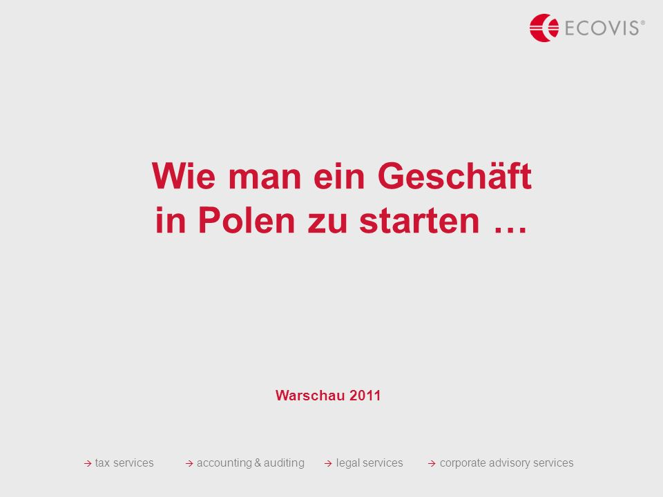 WWW.ECOVIS.COM WWW.SYSTEM-REWIDENT.COM.PL presenter 2 Agenda Warum in Polen.