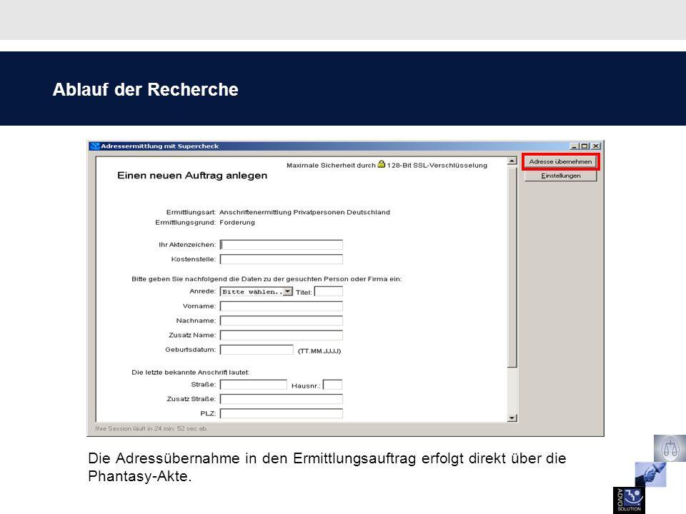 Ablauf der Recherche Die Übernahme der Adresse erfolgt genau so einfach wie die Übernahme in einen Brief.