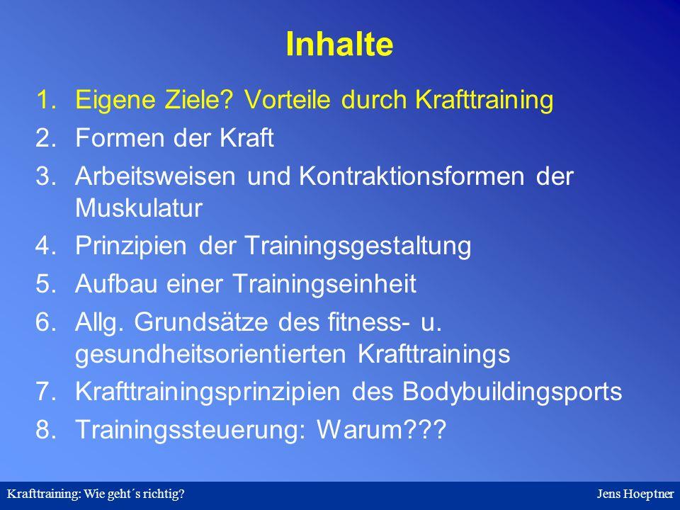 Krafttraining: Wie geht´s richtig.Jens Hoeptner 1.