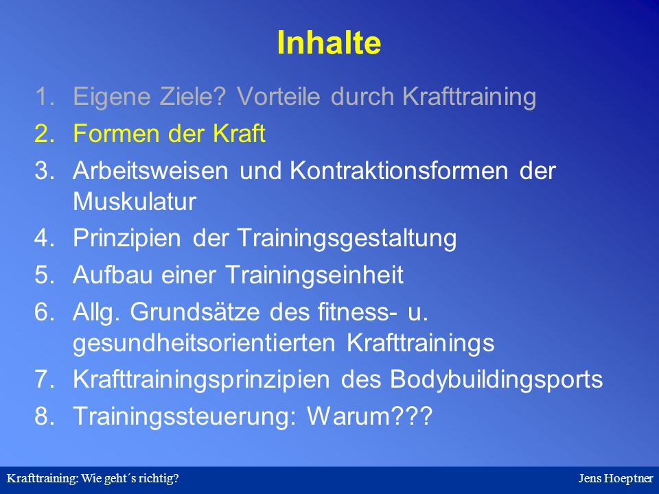 Krafttraining: Wie geht´s richtig.Jens Hoeptner 7.