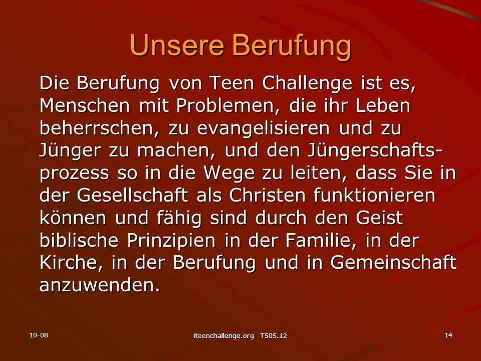 Unsere Berufung Die Berufung von Teen Challenge ist es, Menschen mit Problemen, die ihr Leben beherrschen, zu evangelisieren und zu Jünger zu machen,
