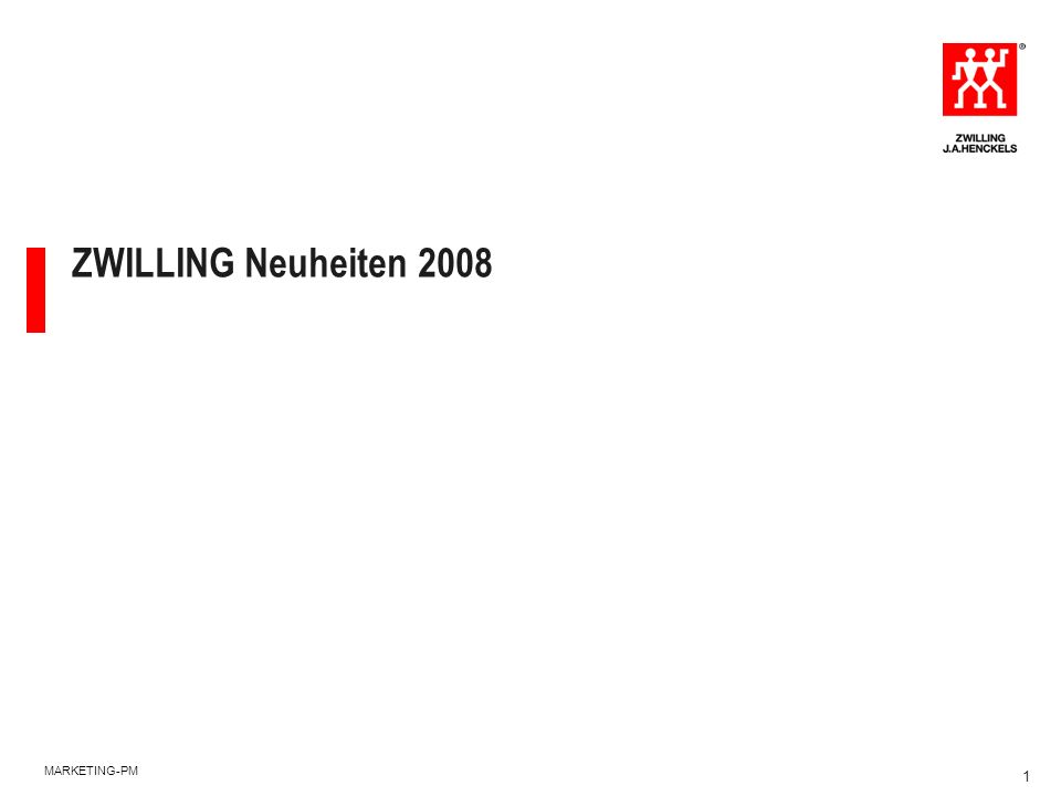 MARKETING-PM 1 ZWILLING Neuheiten 2008
