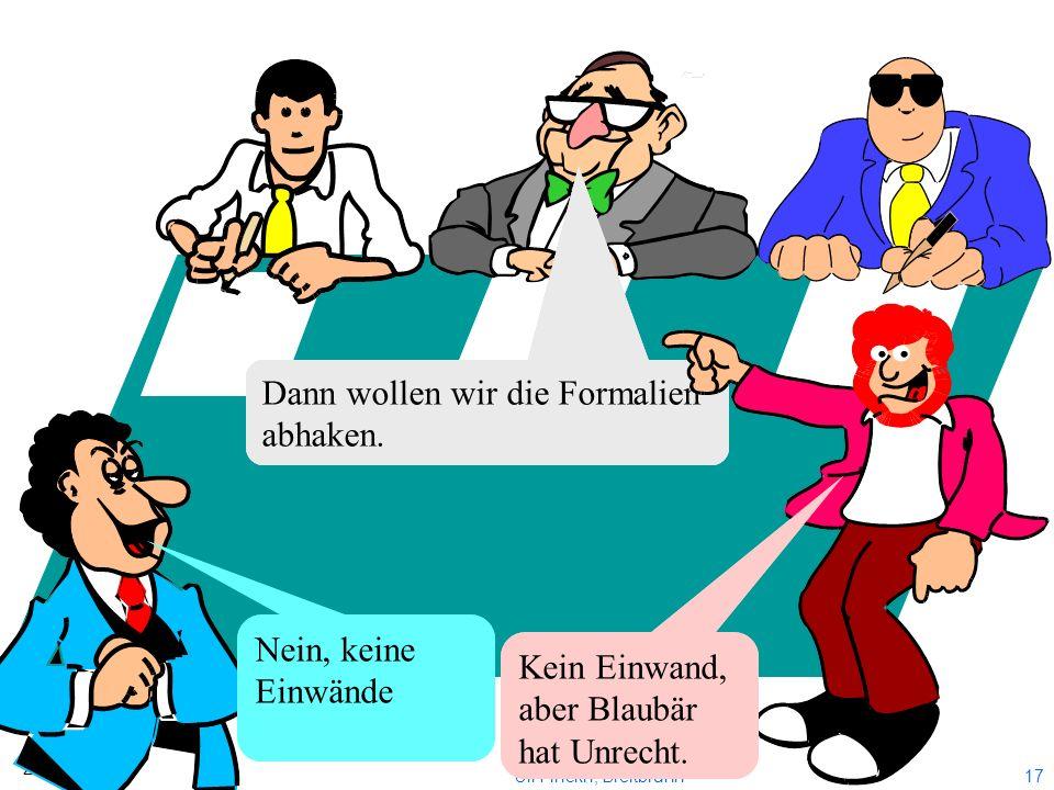 16 2012 Uli Finckh, Breitbrunn Richter, HSC, Obmann des Schiedsgerichts ! Meier, BYC, ich protokolliere Huber, MYC Sie sehen die Unterlagen. Lassen wi
