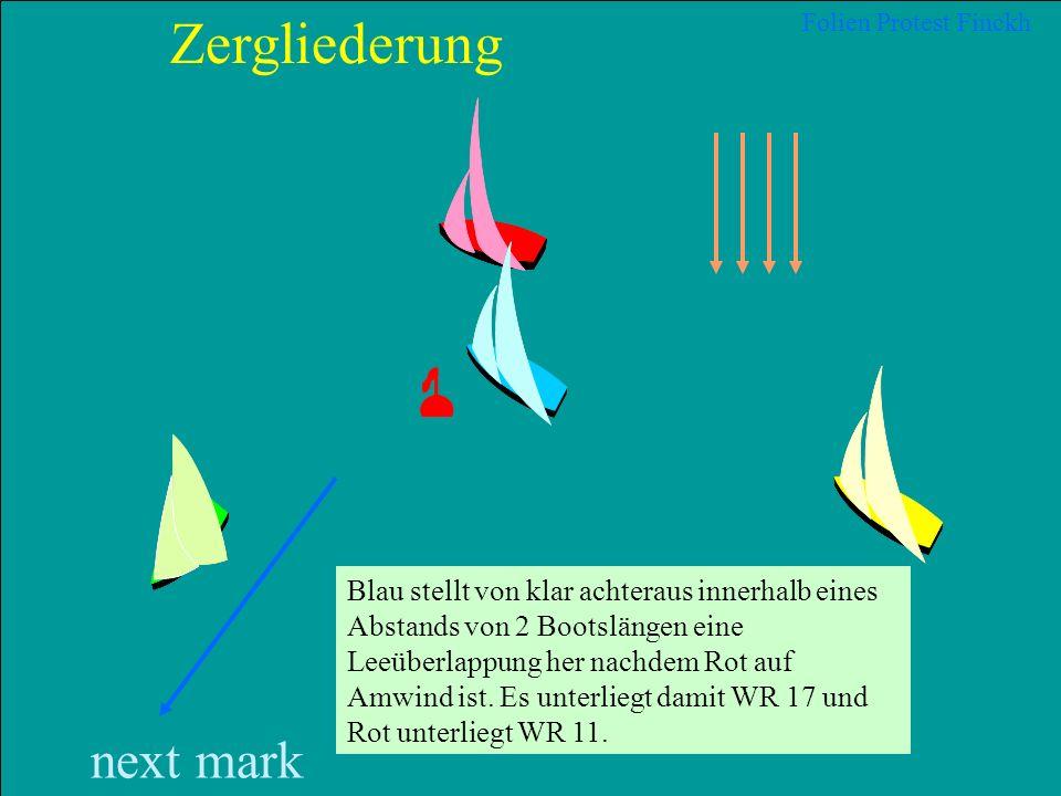 28 2012 Uli Finckh, Breitbrunn Folien Protest Finckh next mark Zergliederung Rot ist in Luv von Blau auf Wind von Steuerbord klar voraus von Blau und