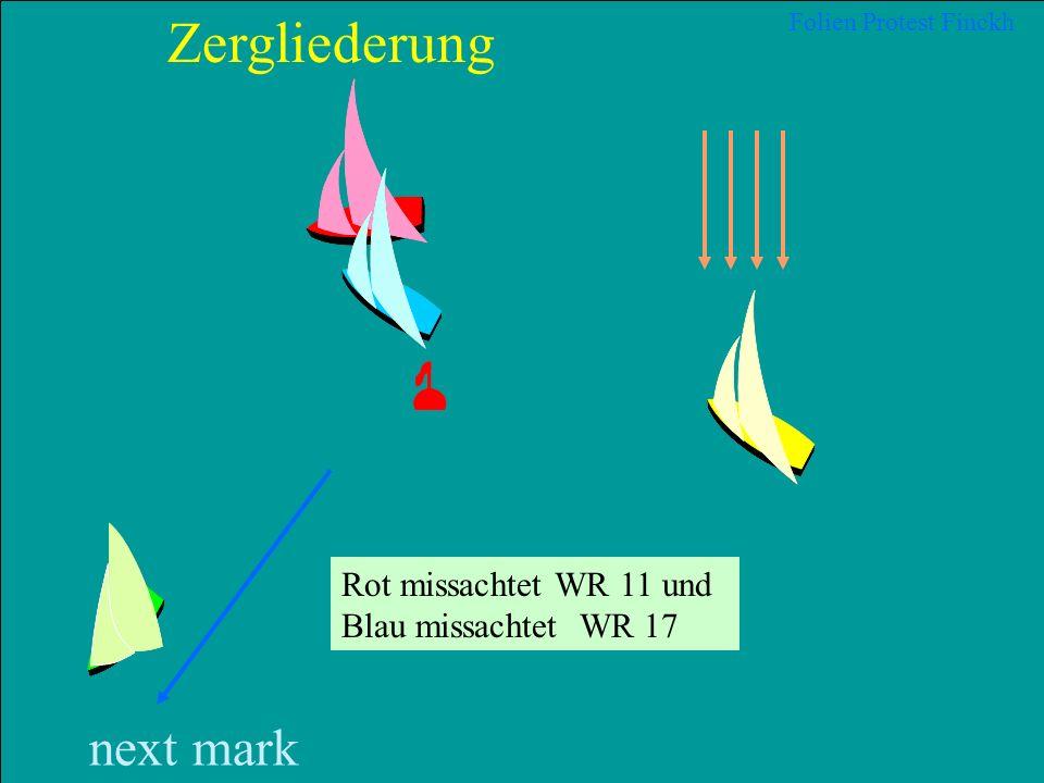 29 2012 Uli Finckh, Breitbrunn Folien Protest Finckh next mark Zergliederung Blau stellt von klar achteraus innerhalb eines Abstands von 2 Bootslängen