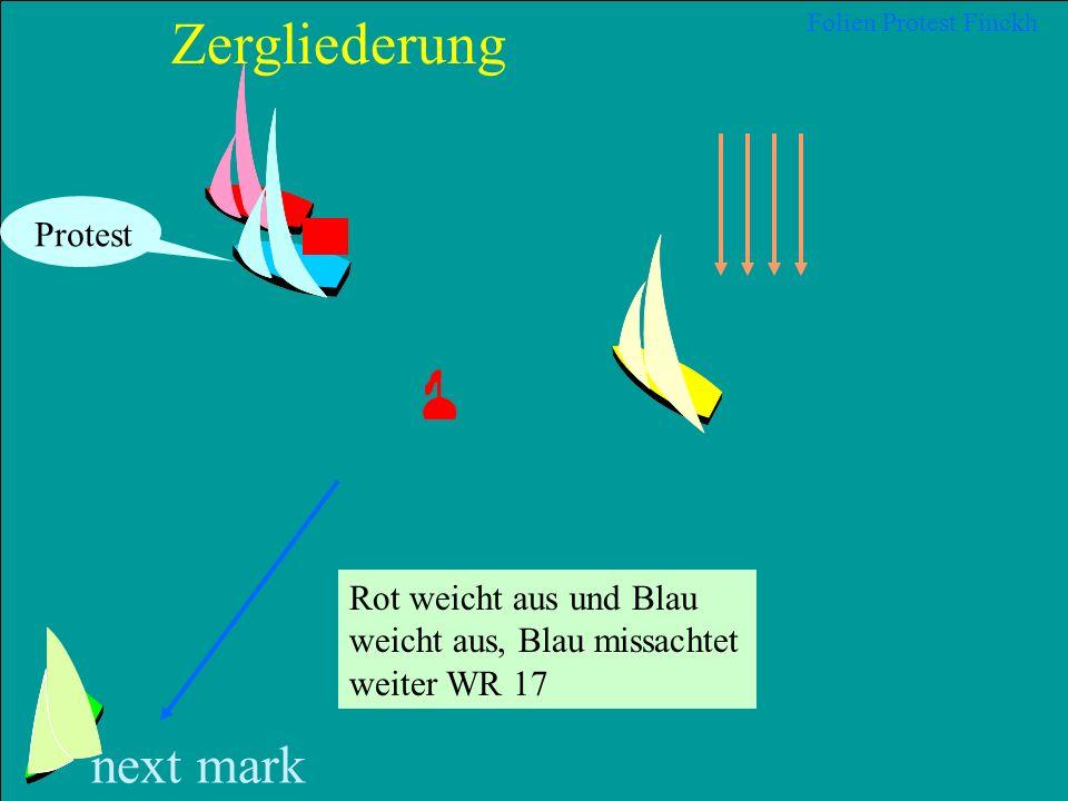 30 2012 Uli Finckh, Breitbrunn Folien Protest Finckh next mark Zergliederung Rot missachtet WR 11 und Blau missachtet WR 17