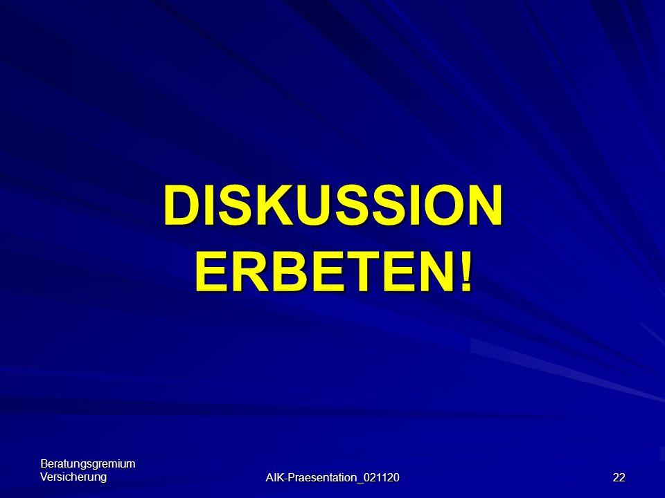 Beratungsgremium Versicherung AIK-Praesentation_021120 21 Weitere Gründe für Veränderungen gegenüber 2002: Herausfallen eines Großschadens aus Schaden