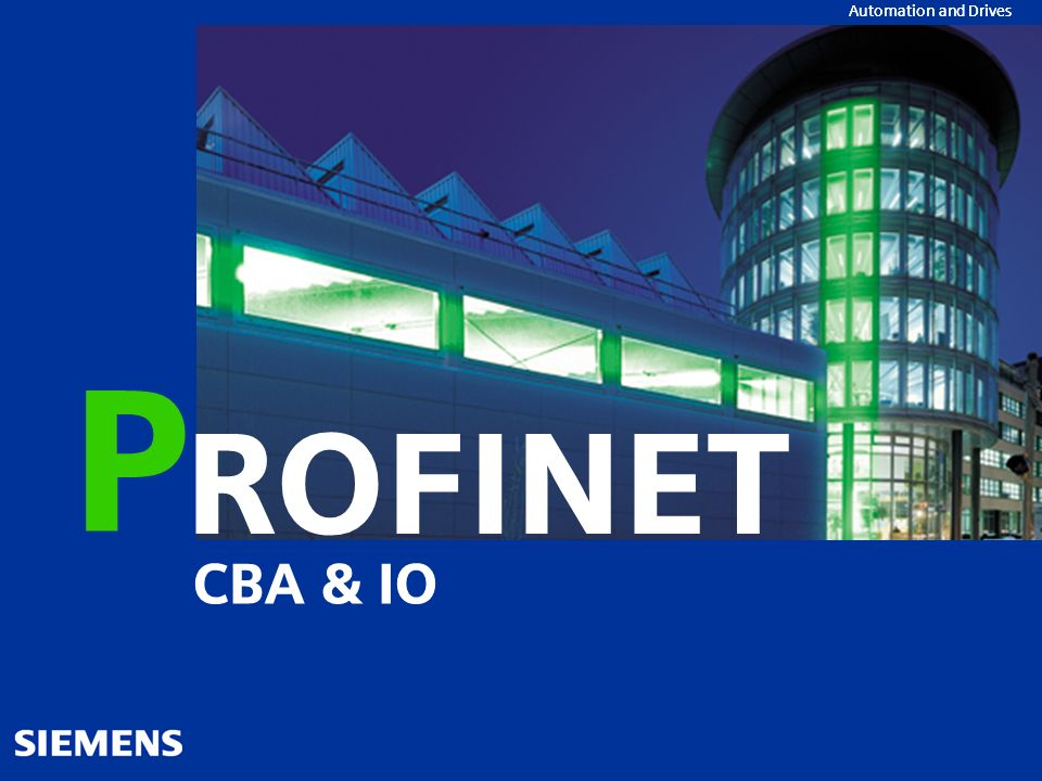 Automation and Drives PROFINET CBA&IO 22 PROFINET PROFINET CBA Technologisches Modul Grafische Projektierung Konfiguration PROFINET CBA&IO SIMATIC iMap V3.0 The future is now!