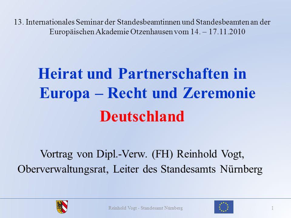 13. Internationales Seminar der Standesbeamtinnen und Standesbeamten an der Europäischen Akademie Otzenhausen vom 14. – 17.11.2010 Heirat und Partners