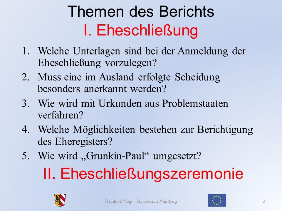 Umsetzung Grunkin-Paul bei rechtswidriger Namenseintragung Lösung 23Reinhold Vogt - Standesamt Nürnberg Dr.