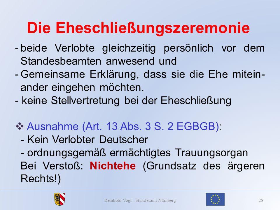 Die Eheschließungszeremonie 28Reinhold Vogt - Standesamt Nürnberg -beide Verlobte gleichzeitig persönlich vor dem Standesbeamten anwesend und -Gemeins