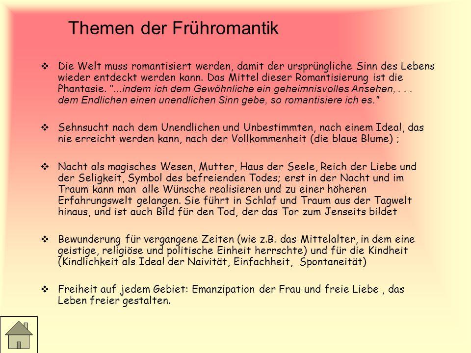 Die Frühromantik 1799 findet das berühmte Romantiktreffen in Jena statt. Zu dieser Gruppe gehören Friedrich und August Schlegel, Ludwig Tieck, Novalis