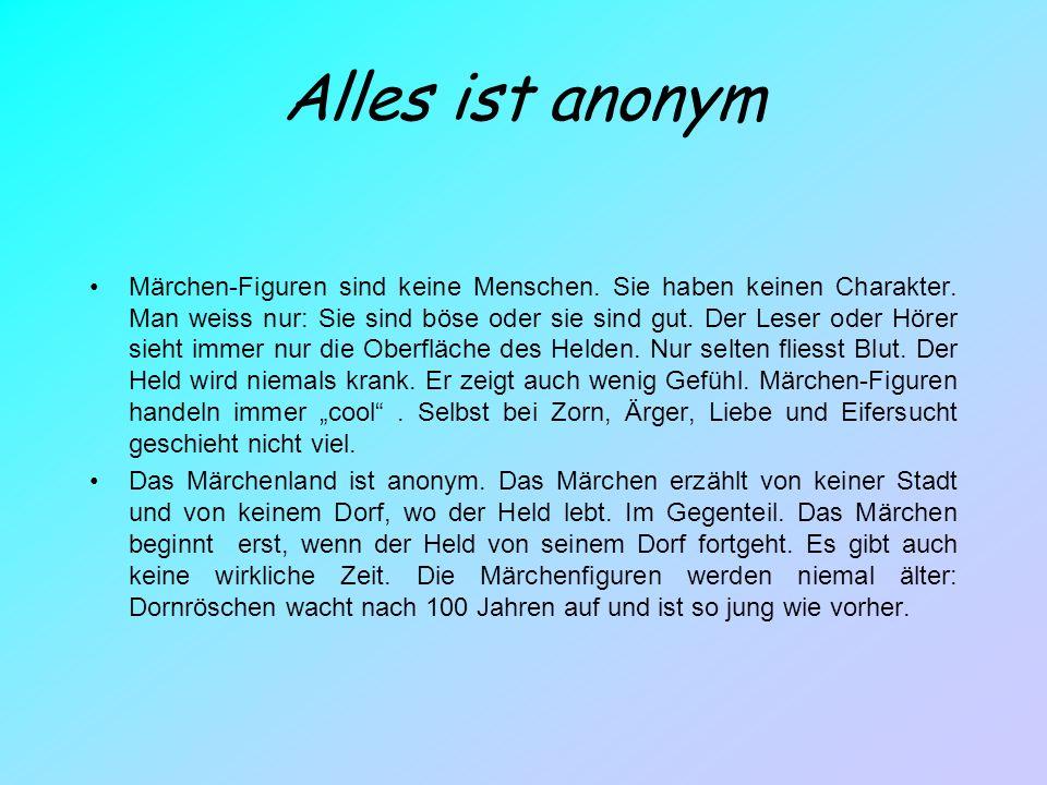 Anfang und Ende Bei vielen deutschen Märchen steht am Anfang Es war einmal.. oder Vor langer, langer Zeit…, in anderen Ländern gibt es andere Formeln.