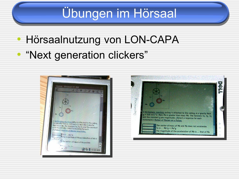 Übungen im Hörsaal Hörsaalnutzung von LON-CAPA Next generation clickers