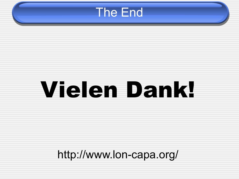 The End Vielen Dank! http://www.lon-capa.org/