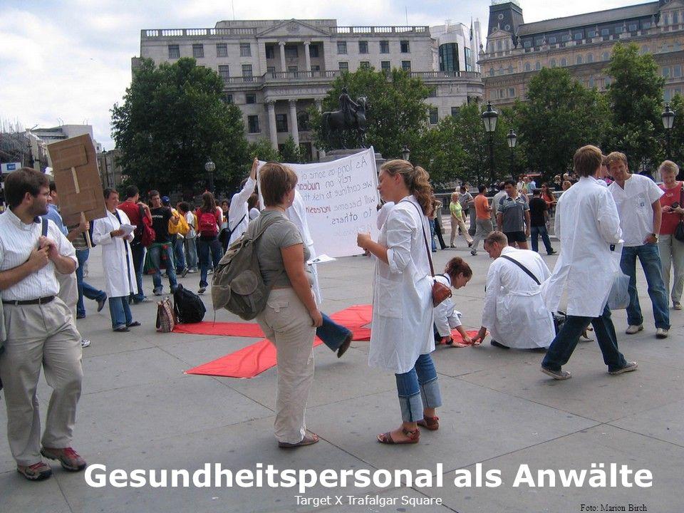 Gesundheitspersonal als Anwälte Target X Trafalgar Square Foto: Marion Birch
