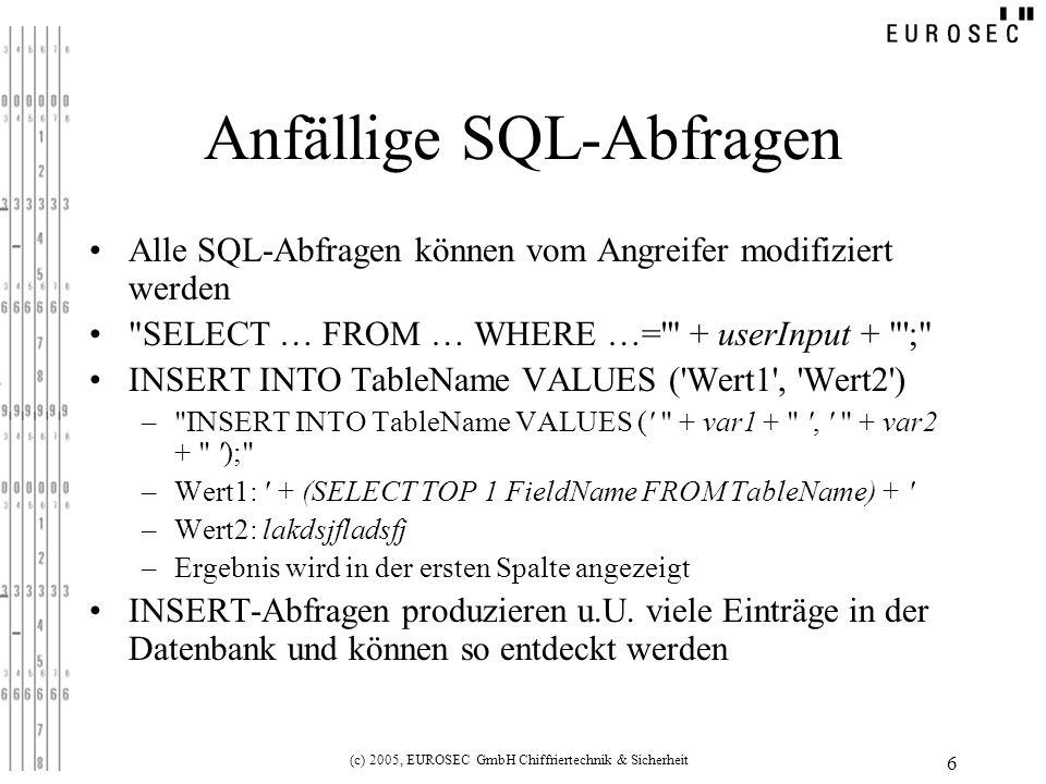 (c) 2005, EUROSEC GmbH Chiffriertechnik & Sicherheit 7 Lösungen - Applikationsebene Validierung der Benutzereingaben –Filterung: nur erlaubte Zeichen in Eingabefeldern zulassen (ohne weiteres für Benutzernamen möglich) Regular Expression: s/[^0-9a-zA-Z]//g –Problematisch z.B.