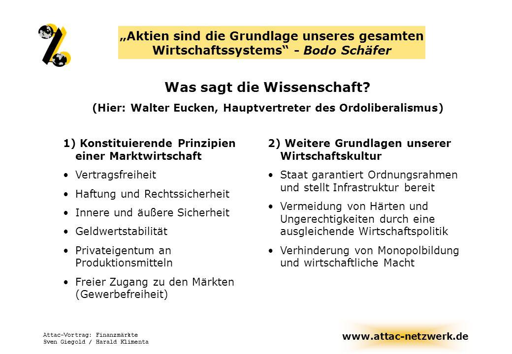 www.attac-netzwerk.de Attac-Vortrag: Finanzmärkte Sven Giegold / Harald Klimenta Folgen wirtschaftlicher Macht Preisdumping durch Quersubventionen Beeinflussung von Marktpreisen (künstliche Lieferengpässe) Marktzugang (was dürfen wir bei Aldi kaufen?) Erpressung (Straftatsbestand!) Steuerdumping, Verschleiern von Gewinnen --> Politische Macht: Senken von Standards...