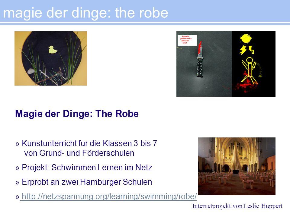 Magie der Dinge: The Robe » Kunstunterricht für die Klassen 3 bis 7 von Grund- und Förderschulen » Projekt: Schwimmen Lernen im Netz » Erprobt an zwei