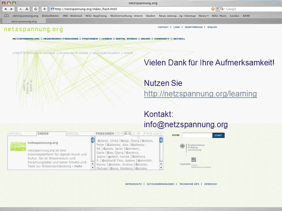 Vielen Dank für Ihre Aufmerksamkeit! Nutzen Sie http://netzspannung.org/learning Kontakt: info@netzspannung.org