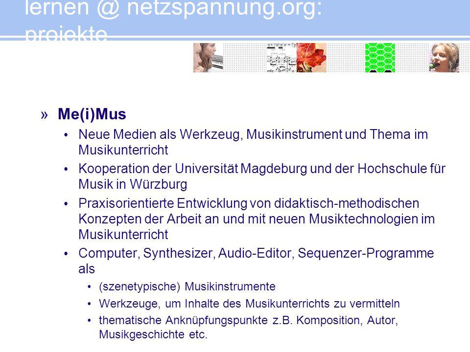 »Me(i)Mus Neue Medien als Werkzeug, Musikinstrument und Thema im Musikunterricht Kooperation der Universität Magdeburg und der Hochschule für Musik in
