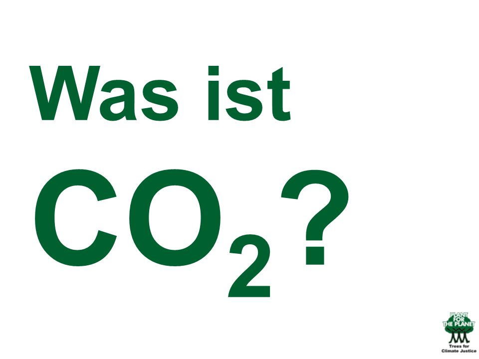 Was ist CO 2 ?