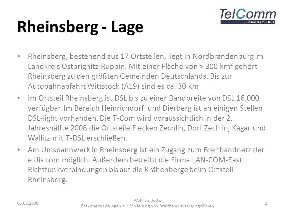 Situation in Rheinsberg 05.03.2008 Wolfram Jeske Praxisnahe Lösungen zur Schließung von Breitbandversorgungslücken 3 OT Rheinsberg ist versorgt OT Flecken Zechlin, Dorf Zechlin, Wallitz, Kagar wird wahrscheinlich Ende 2008 mit T-DSL versorgt Insgesamt sind ca.