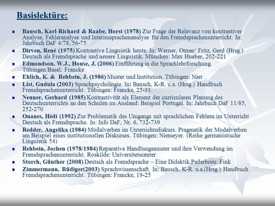 Basislektüre: Bausch, Karl-Richard & Raabe, Horst (1978) Zur Frage der Relevanz von kontrastiver Analyse, Fehleranalyse und Interimsprachenanalyse für