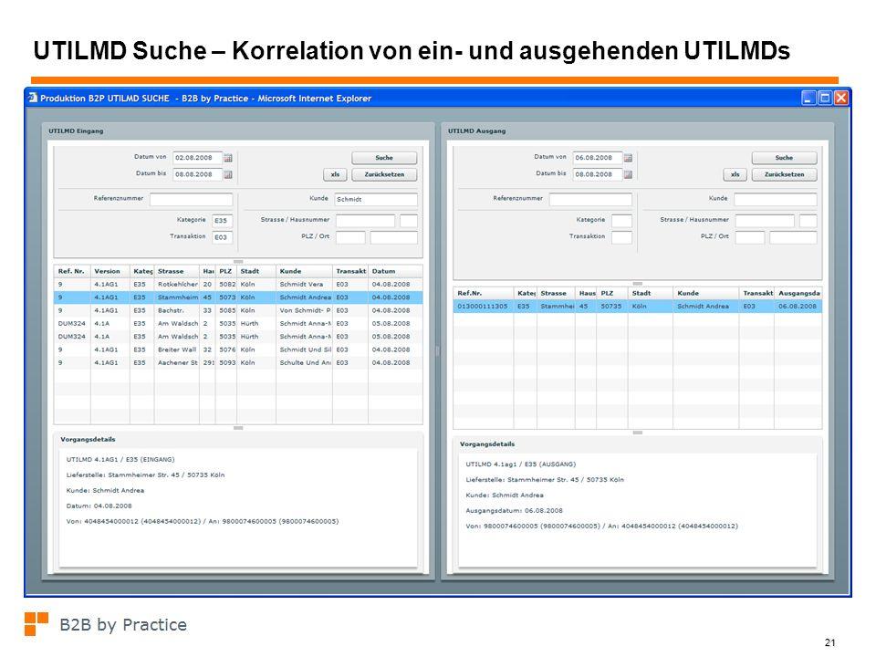 21 UTILMD Suche – Korrelation von ein- und ausgehenden UTILMDs