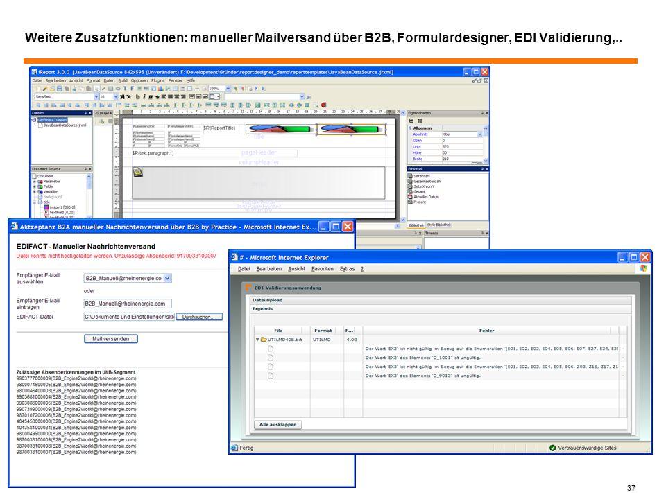 37 Weitere Zusatzfunktionen: manueller Mailversand über B2B, Formulardesigner, EDI Validierung,..
