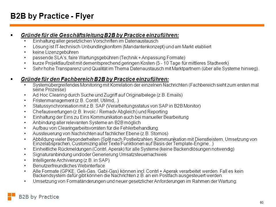 60 B2B by Practice - Flyer Gründe für die Geschäftsleitung B2B by Practice einzuführen: Einhaltung aller gesetzlichen Vorschriften im Datenaustausch L