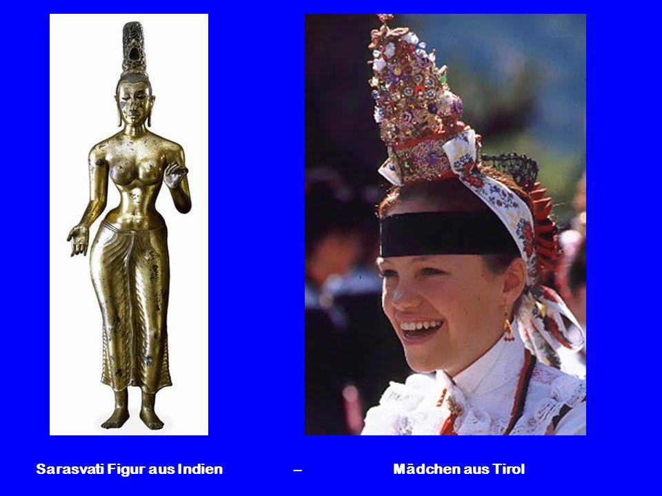 Sarasvati Figur aus Indien – Mädchen aus Tirol
