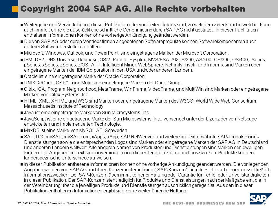 SAP AG 2004, Title of Presentation / Speaker Name / 10 Colors R G B 0 51 102 239 159 0 77 124 30 31 87 129 174 190 102 0 80 34 71 33 87 71 191 R G B