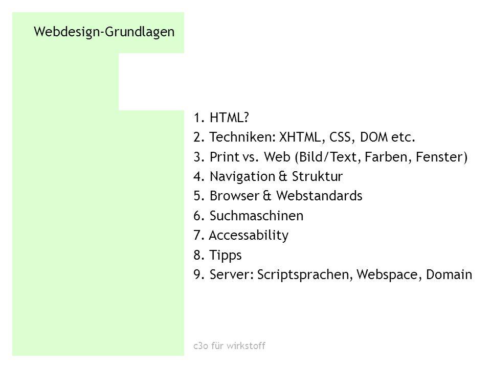 Webdesign-Grundlagen 1.HTML. HTML = Seitenbeschreibungssprache.