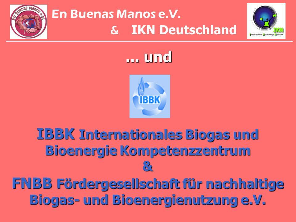 ... und IBBK Internationales Biogas und Bioenergie Kompetenzzentrum & FNBB Fördergesellschaft für nachhaltige Biogas- und Bioenergienutzung e.V. En Bu