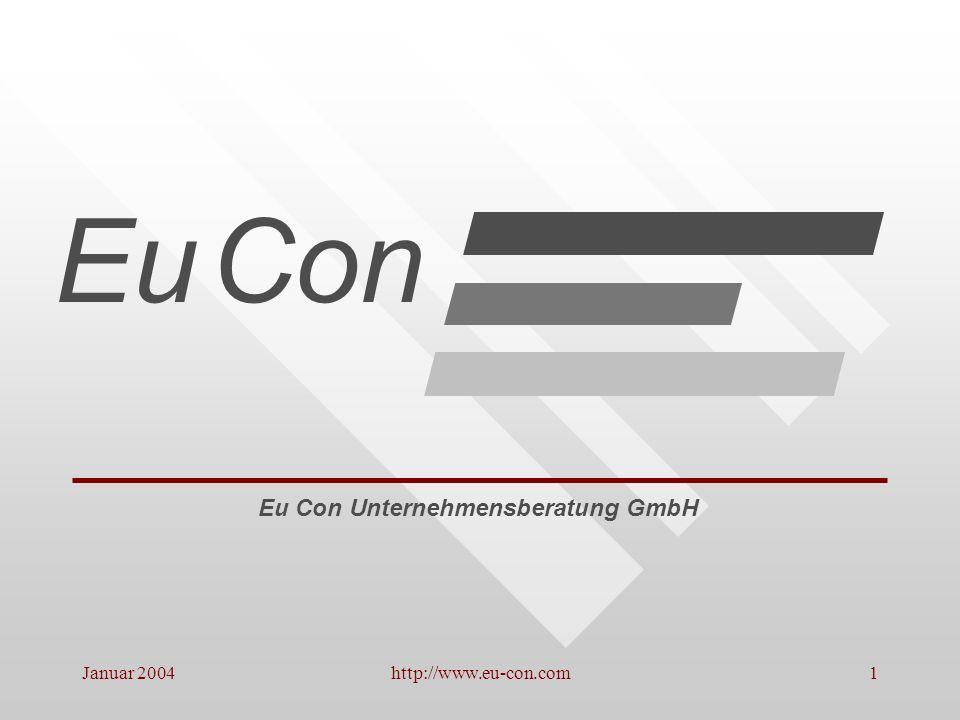 Januar 2004http://www.eu-con.com2 Unternehmenskrisen als Herausforderung EuCon