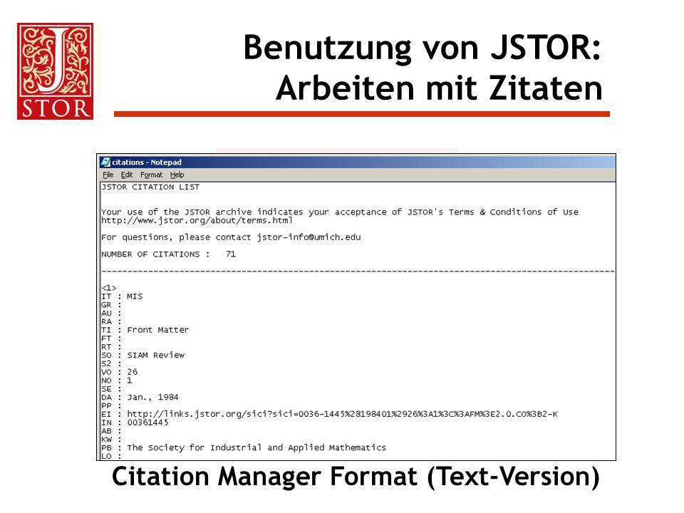 Citation Manager Format (Text-Version) Benutzung von JSTOR: Arbeiten mit Zitaten