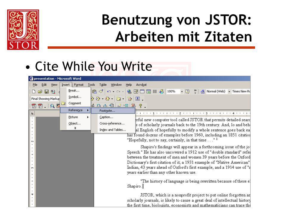 Cite While You Write Benutzung von JSTOR: Arbeiten mit Zitaten