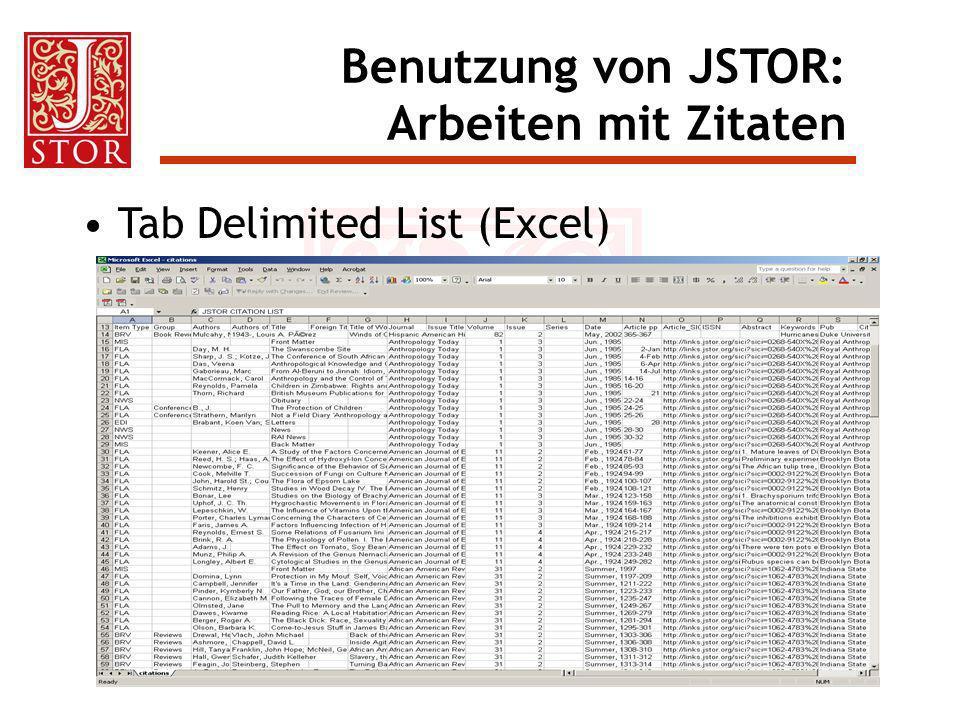 Tab Delimited List (Excel) Benutzung von JSTOR: Arbeiten mit Zitaten