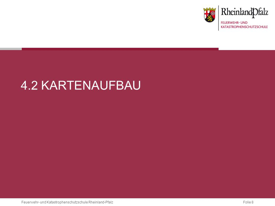 Folie 39Feuerwehr- und Katastrophenschutzschule Rheinland-Pfalz 4.4 RETTUNGSKARTE RLP Notrufabsetzung:  7 stellige Nummer + nächstgelegener Ort  Lotse verfügbar.