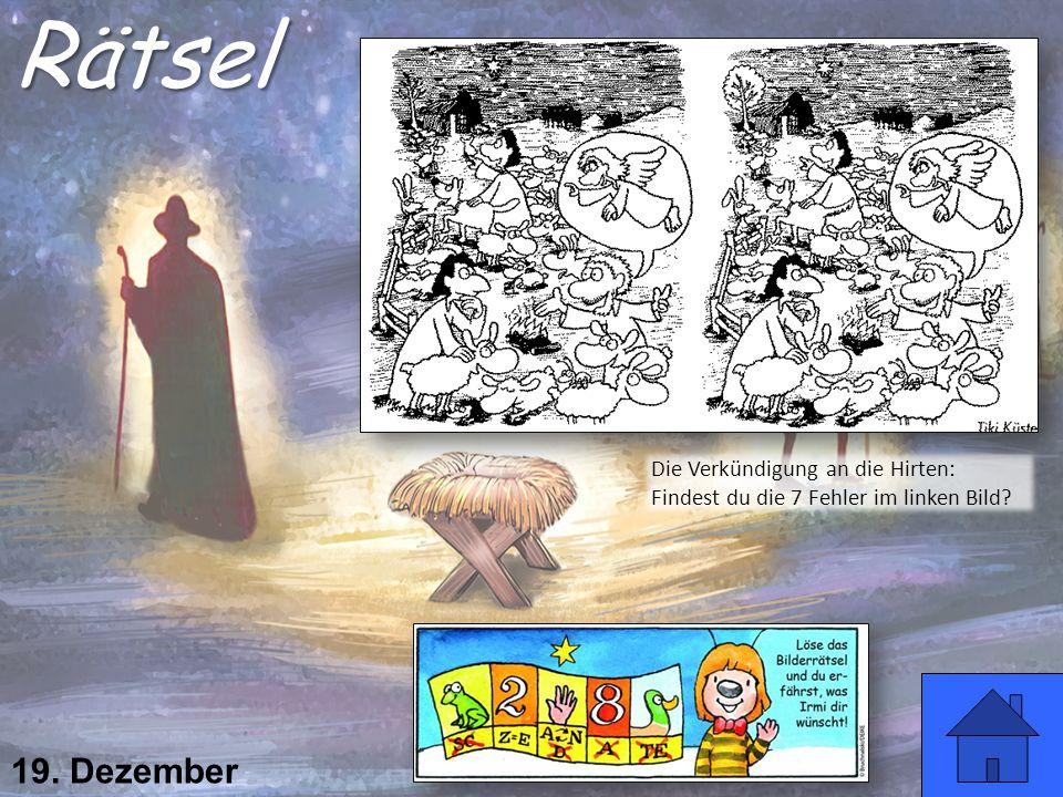 19. Dezember Rätsel Die Verkündigung an die Hirten: Findest du die 7 Fehler im linken Bild?